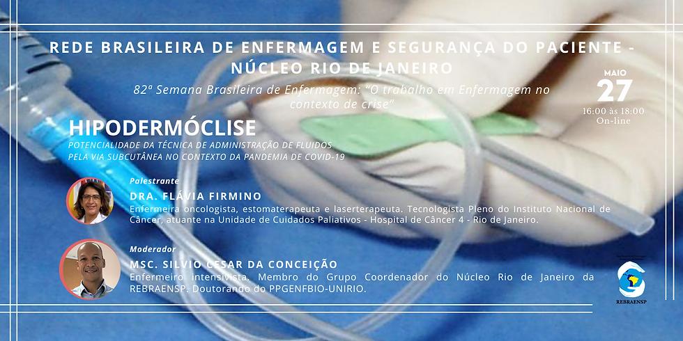 Hipodermóclise: Potencialidade da técnica de administração de fluidos pela via subcutânea no contexto da pandemia.