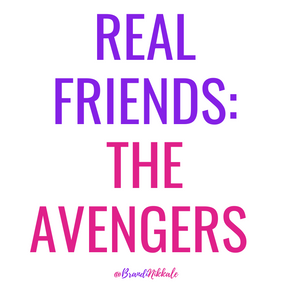 Real Friends: The Avengers