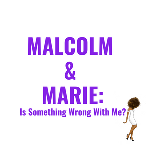Malcolm & Marie: Is Something Wrong With Me?