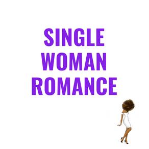 Single Woman Romance