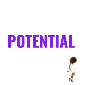 Potential Ain't Enough