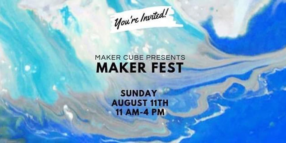 Maker Fest at Maker Cube!