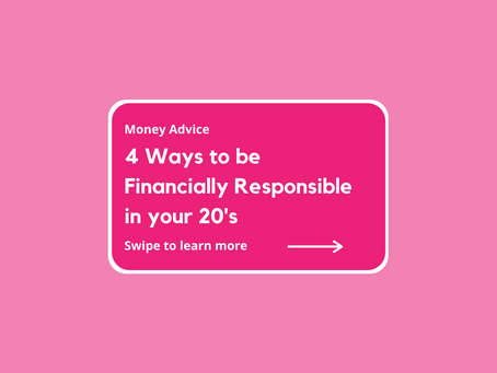 4 Ways to be More Financially Responsible in Your 20's