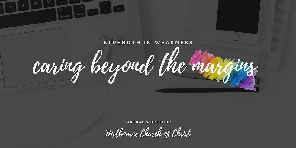 Caring Beyond the Margins Workshop: Melbourne Church of Christ