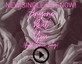 Anyone But You new single button.png