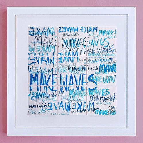 'Make Waves'