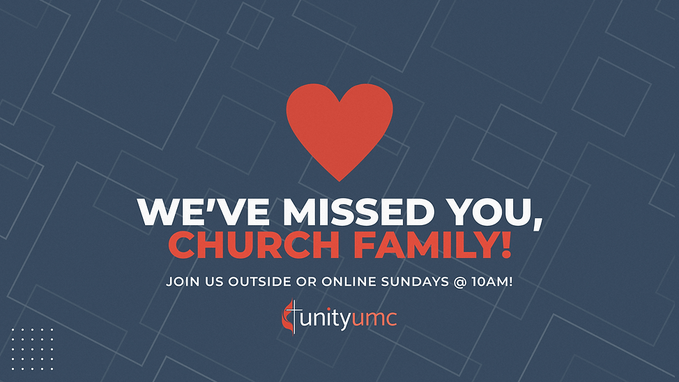 We Missed You Church Family Church uumc.