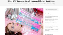Meet DFW Designer Mariah Hodges of Electric Bubblegum
