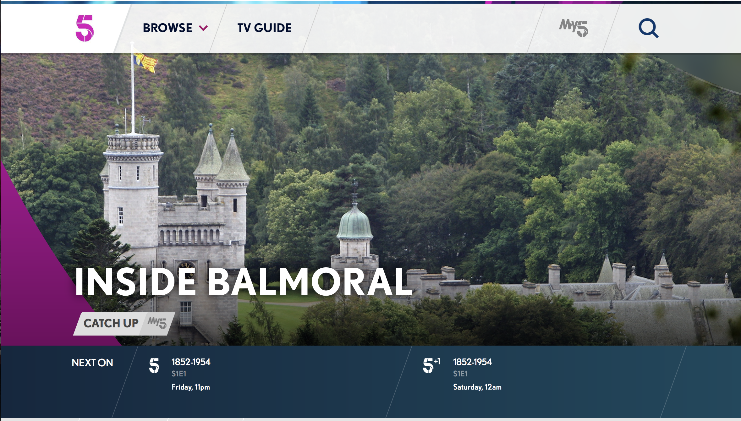 Channel 5, Inside Balmoral