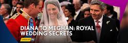 Royal Wedding Secrets.