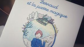 """""""Bernaud et la pierre magique"""""""