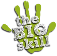 The Big Skill! Tuesday 22nd September