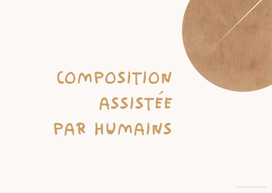 Composition Assistée par Humains