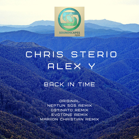 Chris Sterio & Alex Y - Back In Time - Soundscapes Digital 2020