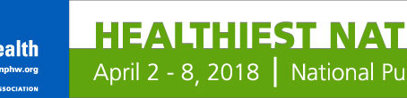 National Public Health Week is April 2-8, 2018