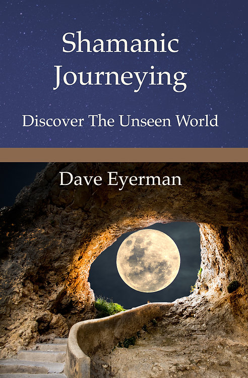 Shamanic Journeying: Discover the Unseen World, with Private Guidance