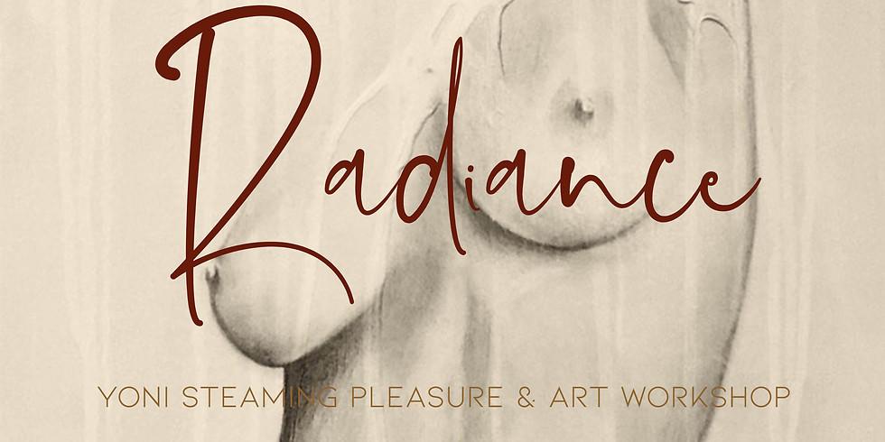 RADIANCE - Yoni steaming, pleasure & art workshop for women