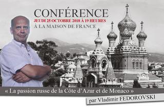 """Conférence """"La passion russe pour la Côte d'Azur et Monaco"""" par Vladimir FEDOROVSKI"""