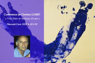 Conférence de Christian LOUBET « Yves Klein ou le blues d'Icare » Mercredi 5 juin 2019 à 18 h 30