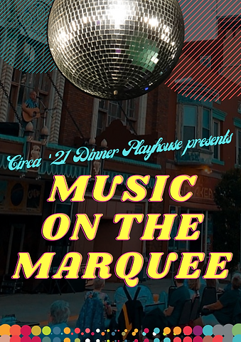 Music on the Marquee 2021