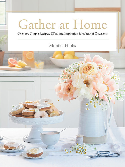 Gather at Home by Monka Hibbs