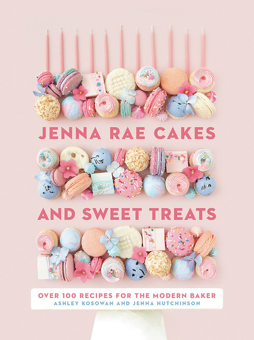 Jenna Rae Cakes and Sweet Treats by Ashley Kosowan and Jenna Hutchinson