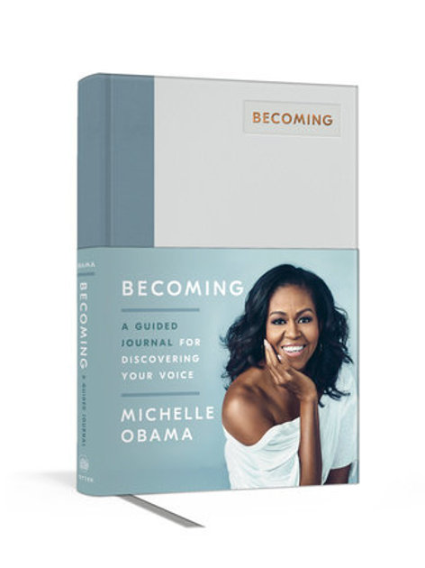 Becoming: A Guided Journal for Discovering Your Voice - Michelle Obama
