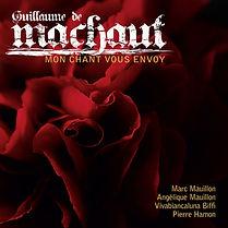 Catalina Vicens Recordings: Machaut - Mon Chant Vous Envoy. Mauillon, Biffi, Hamon