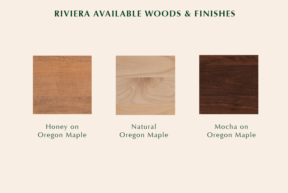 Riviera available finishes