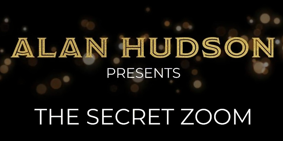 Online Interactive MAGIC SHOW with the AMAZING Inner Circle Magic Circle member, Alan Hudson!