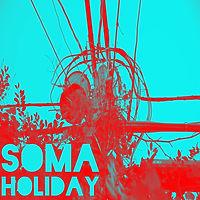 Soma Holiday, Soma Holiday Mixing