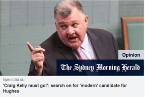 In search of a modern day candidate -Craig Kelly must go