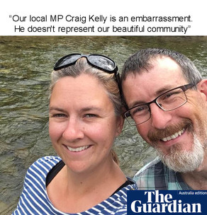 Our local MP Craig Kelly is an embarrassment. He doesn't represent our beautiful community