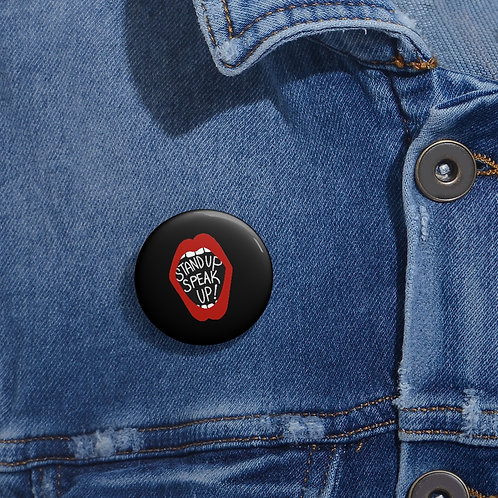 Stand Up, Speak Up - Pin Buttons