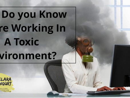 How Do you Know You're Working In A Toxic Environment?