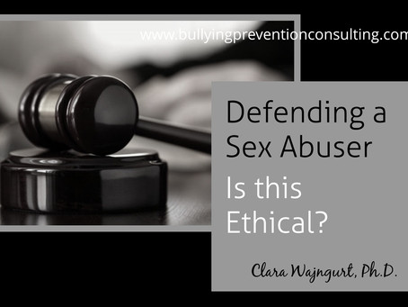 Defending a Sex Abuser - Is this Ethical?