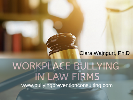 Workplace Bullying in Law Firms
