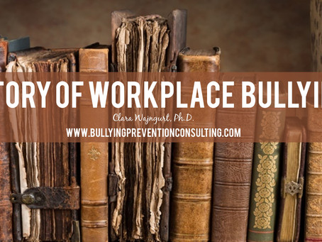 Quick History of Workplace Bullying