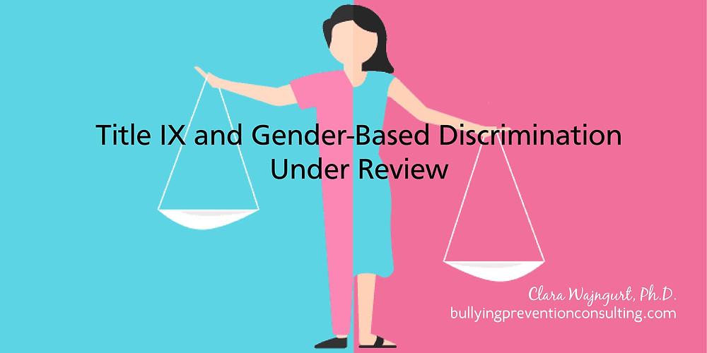 harrassment, sexual assault, title ix, gender-based discrimination