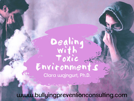 Dealing With Toxic Environments