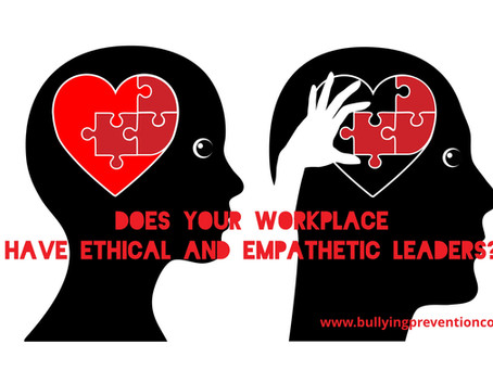 Does Your Workplace Have Ethical and Empathetic Leaders?