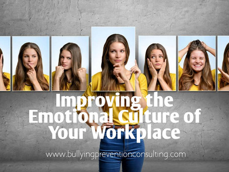 Improving the Emotional Culture of Your Workplace