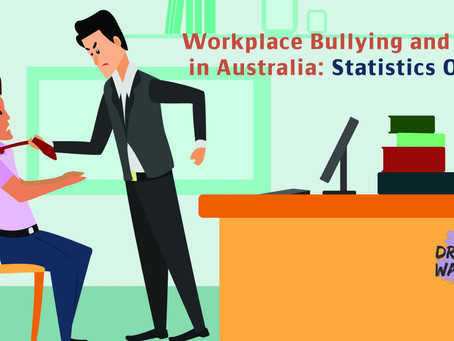 Workplace Bullying and Violence in Australia: Statistics One