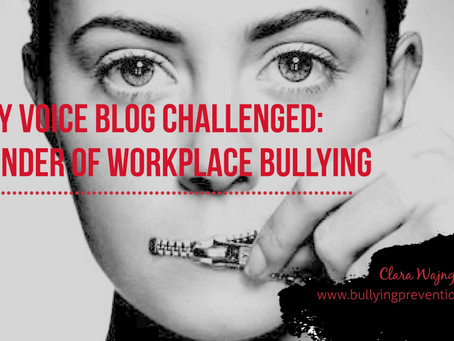 Faculty Voice Blog Challenged: Reminder of Workplace Bullying