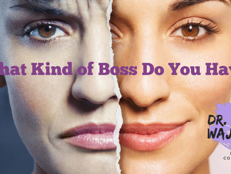 What Kind of Boss Do You Have?