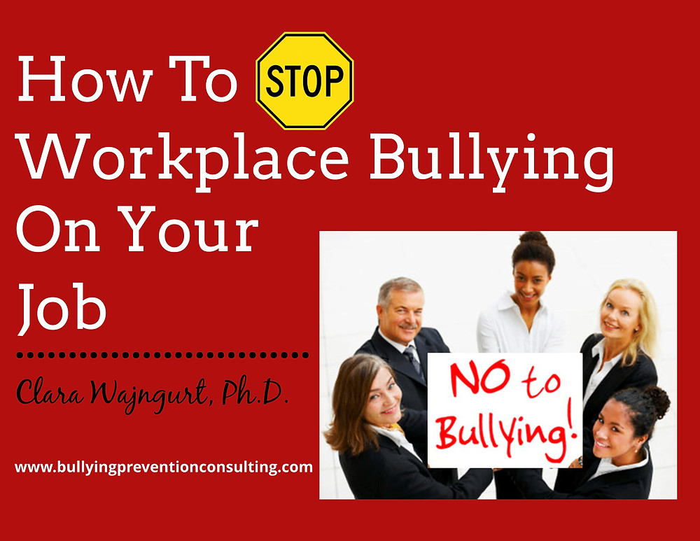 bullying, workspace, stop workplace bullying, workplace bullying, diversity, inclusion, workplace culture, incivility at work, workplace culture