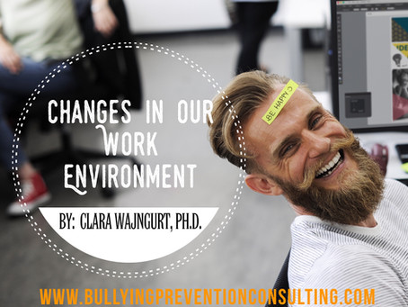 Changes In Our Workplace Environments