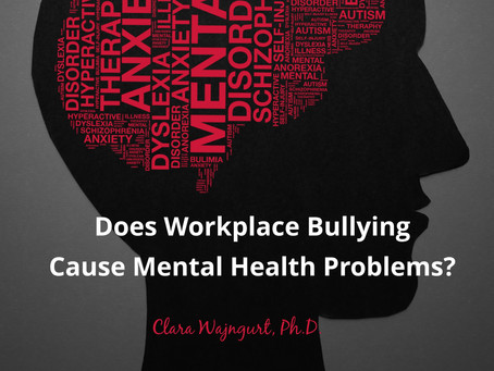 Does Workplace Bullying Cause Mental Health Problems?
