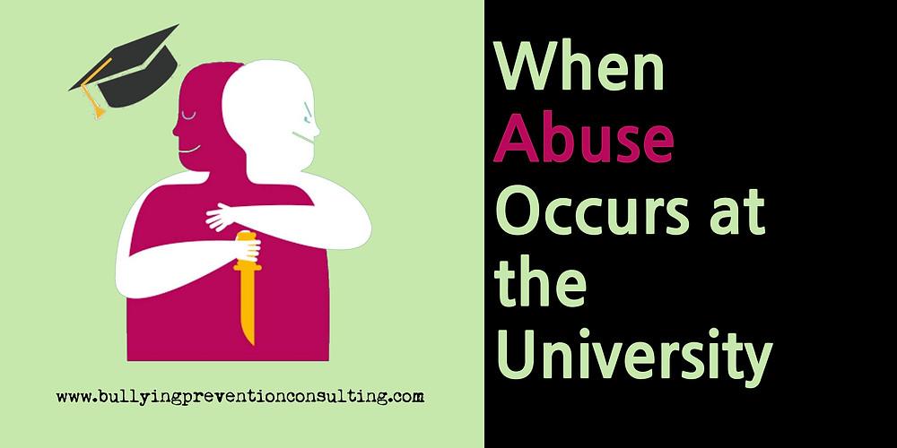 abuse, university abuse, target, victim, workplace bullying