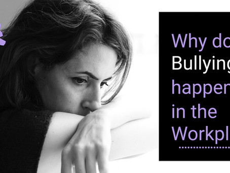 Why Does Bullying Happen In the Workplace?